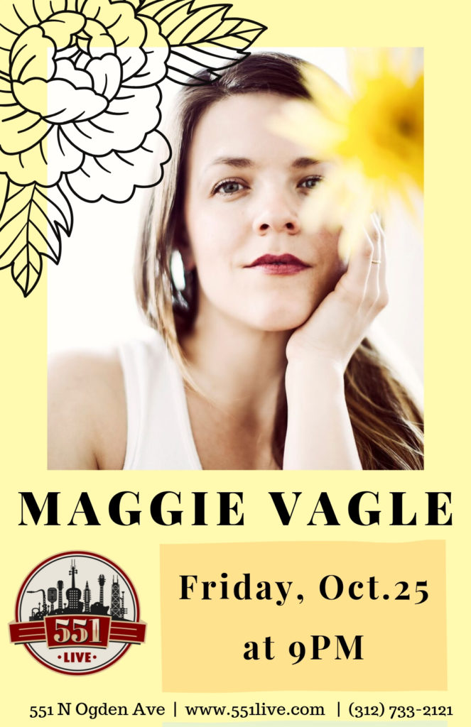 Maggie Vagle at 551 Live on Friday, October 25th